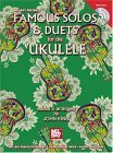 Famous Solos & Duets for the Ukulele [With CD]