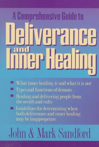 Download e-book Inner Healing and Deliverance
