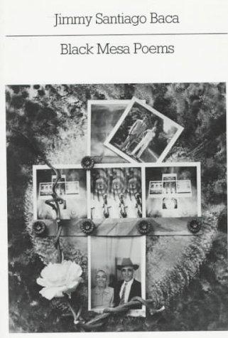 Black Mesa Poems by Jimmy Santiago Baca