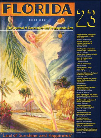 The Journal of Decorative and Propaganda Arts 23: Florida Theme Issue