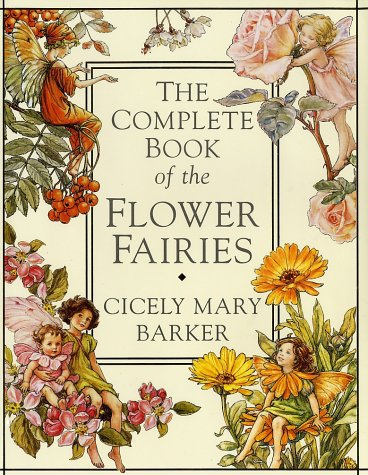 The Complete Book of the Flower Fairies(Flower Fairies)