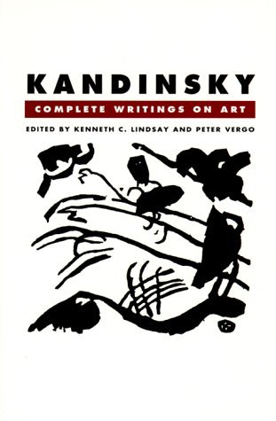 Kandinsky: Complete Writings On Art