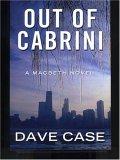 Out of Cabrini: A Macbeth Novel