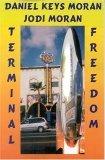 Terminal Freedom by Daniel Keys Moran