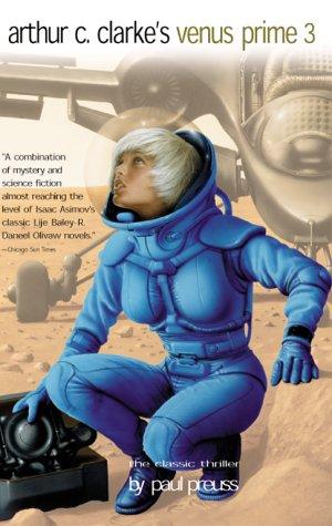 Hide and Seek (Arthur C. Clarke's Venus Prime, Book 3)