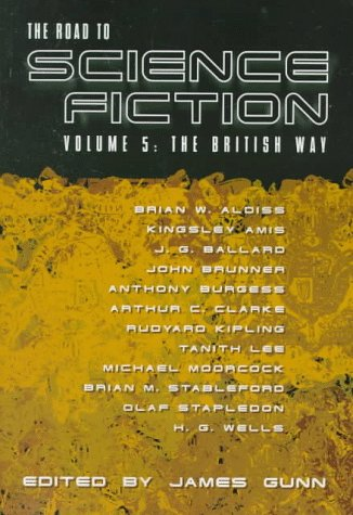 The Road to Science Fiction 5: The British Way (The Road to Science Fiction, #5)