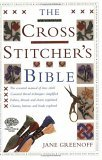 The Cross Stitcher's Bible