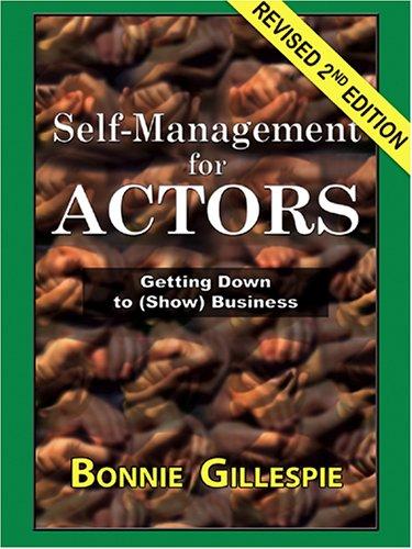 Self-Management for Actors by Bonnie Gillespie
