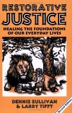 Ebooks Restorative Justice: Healing the Foundations of Our Everyday Lives Download Epub