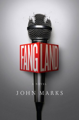 Fangland by John Marks