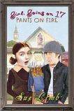 Girl, Going on 17: Pants on Fire (Jess Jordan, #3)