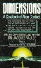 Dimensions: A Casebook of Alien Contact