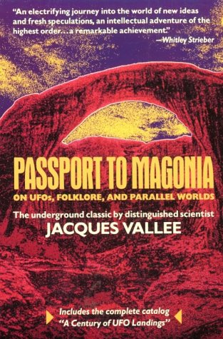Passport to Magonia by Jacques F. Vallée
