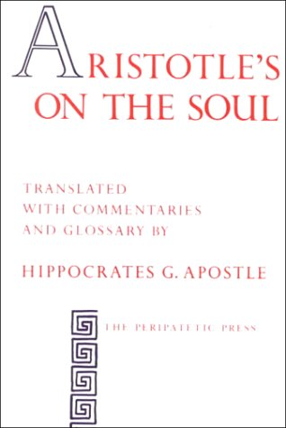 aristotle on the soul Authoritative edition yet of aristotle's surviving work s in greek this edition was in two volumes with continuous pagination the soul), and rhet.