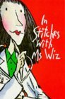 In Stitches with Ms Wiz by Terence Blacker