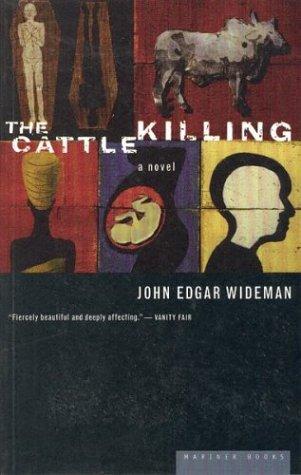 The Cattle Killing by John Edgar Wideman