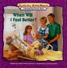 When Will I Feel Better? by Robin Prince Monroe