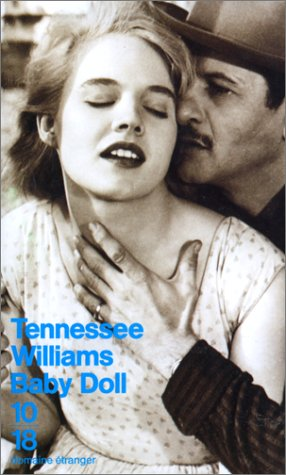 Baby Doll by Tennessee Williams