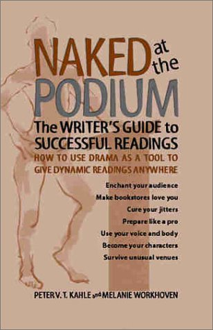 Naked at the Podium by Peter V.T. Kahle