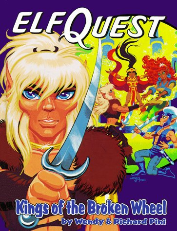 Elfquest Graphic Novel 8: Kings of the Broken Wheel