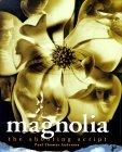 Magnolia: The Shooting Script