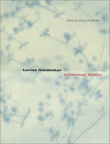 Ebook Collected Works by Lorine Niedecker PDF!