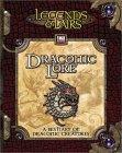 Draconic Lore (Legends & Lairs