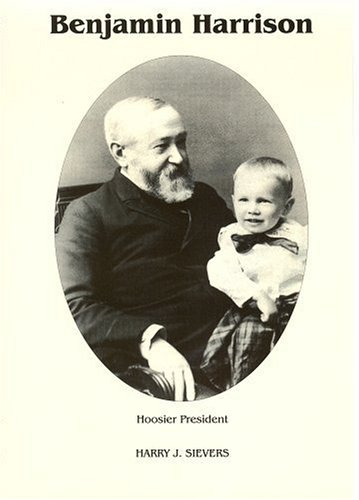 benjamin-harrison-vol-3-hoosier-president-the-white-house-after-1889-1901