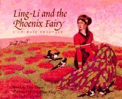 Ling-Li and the Phoenix Fairy: A Chinese Folktale