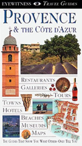 Provence & the Côte d'Azur (Eyewitness Travel Guides)
