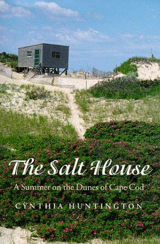 The Salt House by Cynthia Huntington