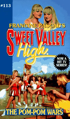 The Pom-Pom Wars (Sweet Valley High, #113)