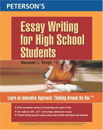 Petersons Essay Writing For High School Students By Alexander L Terego
