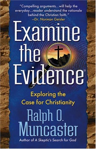 examine-the-evidence-exploring-the-case-for-christianity