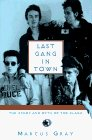Last Gang in Town: The Story and Myth of the Clash