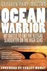 Ocean Warrior by Paul   Watson