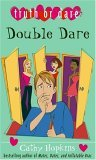 Double Dare (Truth, Dare, Kiss, Promise, #5)