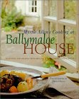 Myrtle Allen's Cooking at Ballymaloe House: Featuring 100 Recipes from Ireland's Most Famous Guest House