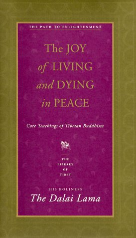 The Joy of Living and Dying in Peace by Dalai Lama XIV