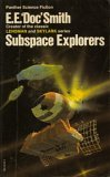 Subspace Explorers (Subspace, #1)