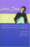Love, Jean: Inspiration for Families Living with Dysfunction of Sensory Integration