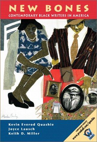 New Bones: Contemporary Black Writers in America