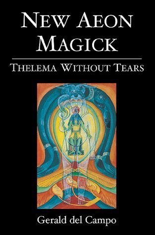 New Aeon Magick : Thelema Without Tears