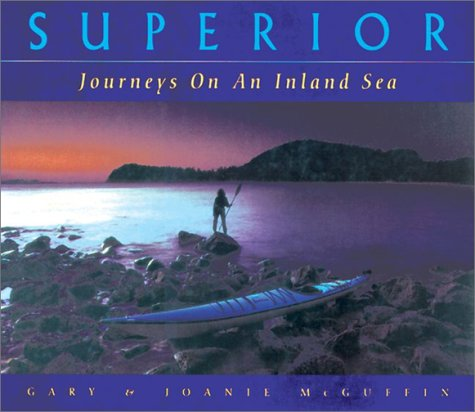 Superior: Journey on an Inland Sea
