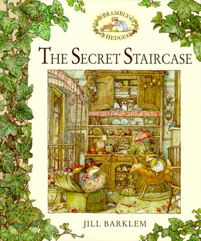 The Secret Staircase by Jill Barklem