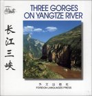Three Gorges on Yangtze River (Chinese/English edition: FLP China Travel and Tourism)