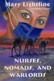 Nurses, Nomads, and Warlords