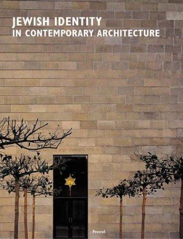 Jewish Identity in Contemporary Architecture/Judische Identitat in Der Zeitgenossischen Architektur