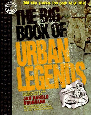 The Big Book of Urban Legends by Robert Loren Fleming