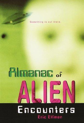Almanac of Alien Encounters (Great Big Board Book)